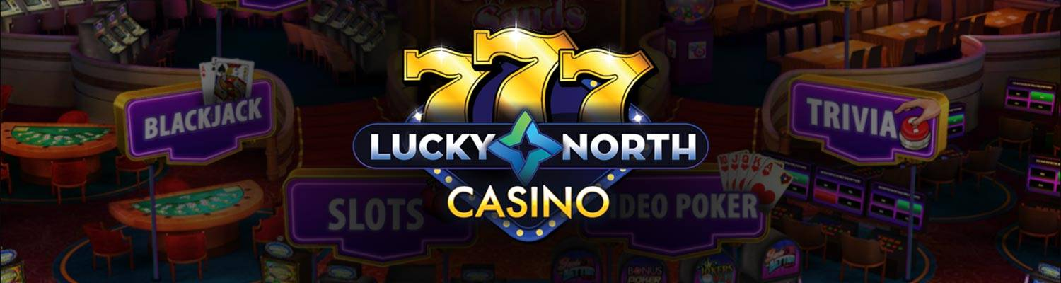 Lucky North Casino, Play Online