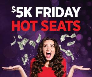 $5k Friday Hot Seats