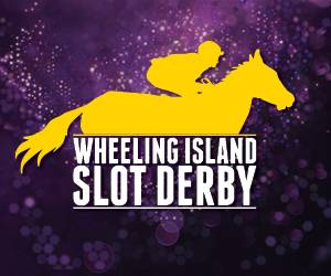 Wheeling Island Slot Derby