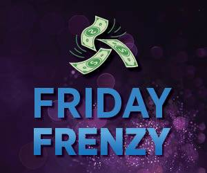 Friday Frenzy | Casino Promotion | Wheeling Island